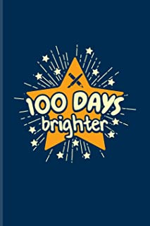 100 Days Brighter: 100 Days Of School Poem Journal For Projects, Ideas, Elementary And Primary School Kids Parents, Teache...