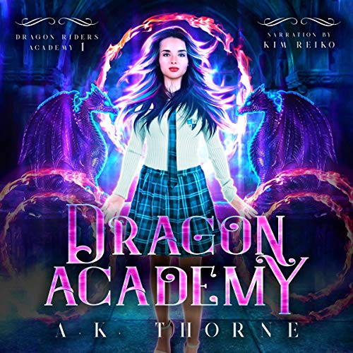 Dragon Academy Audiobook By A.K. Thorne cover art