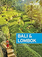 Moon Bali & Lombok: Outdoor Adventures, Local Culture, Secluded Beaches (Travel Guide)