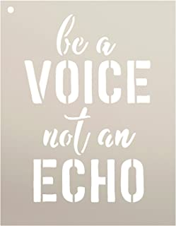 Be A Voice Not an Echo by StudioR12 | Rustic Inspirational Quote - Reusable Mylar Template | Painting, Chalk, Mixed Media | Wall Art, DIY Home Decor - STCL1520_3 - Select Size (7