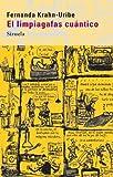 El limpiagafas cuántico: 207 (Las Tres Edades)