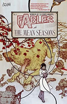 Fables Vol. 5: The Mean Seasons (Fables (Graphic Novels)) by [Bill Willingham, Mark Buckingham]