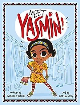 Meet Yasmin! by [Saadia Faruqi, Hatem Aly]