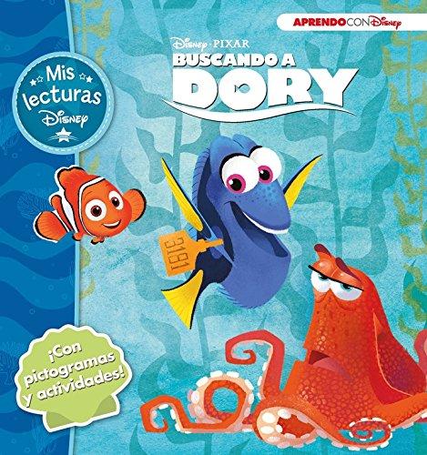 Buscando a Dory (Mis lecturas Disney): (Con pictogramas y actividades)