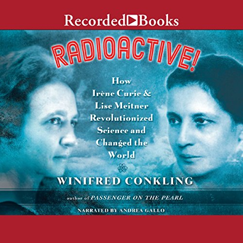 Radioactive! audiobook cover art
