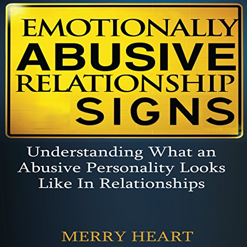 Emotionally Abusive Relationship Signs audiobook cover art