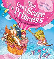 You Can't Scare a Princess!