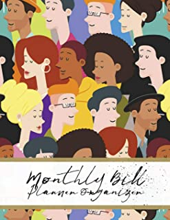 Monthly Bill Planner Organizer: People Design Personal Money Management With Calendar 2018-2019 Step-by-Step Guide to track your Financial Health ... Notebook and Bill Tracker) (Volume 34)