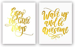 Sanrx Wake Up and Be Awesome—Enjoy The Little Things Gold Foil Print, Office Classroom Inspirational Quote Cardstock Art Print Poster Motivational Home Wall Art (8 X 10 inch, Set of 2, UNframed)