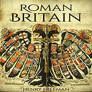 Roman Britain: A History from Beginning to End cover art