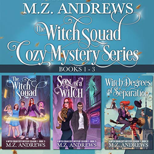 Couverture de The Witch Squad Cozy Mystery Series Books 1 - 3
