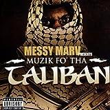 Songtexte von Messy Marv - Musik Fo' Tha Taliban