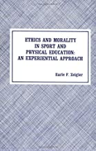 Ethics and Morality in Sport and Physical Education: An Experimental Approach
