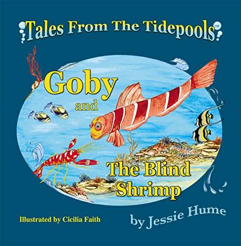 Tales from the Tide Pools: Goby and the Blind Shrimp (English Edition)