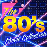 The '80s Movie Collection (Re-Recorded Versions)