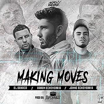 Making Moves (feat. Jonne Echeverria & el Oaxaca)