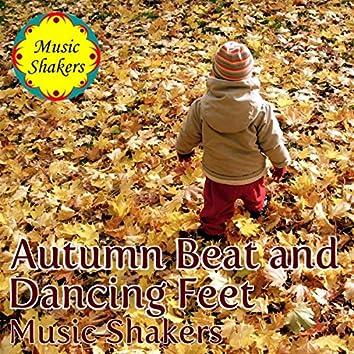 Autumn Beat and Dancing Feet