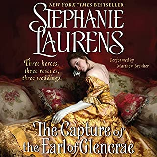 The Capture of the Earl of Glencrae     A Cynster Novel              By:                                                                                                                                 Stephanie Laurens                               Narrated by:                                                                                                                                 Matthew Brenher                      Length: 15 hrs and 29 mins     437 ratings     Overall 4.3