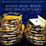 Academy Award-Winning Music From MGM Classics: Motion Picture Soundtrack Anthology
