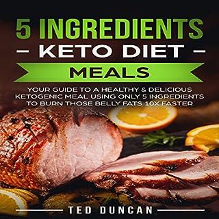 5 Ingredients Keto Diet Meals audiobook cover art