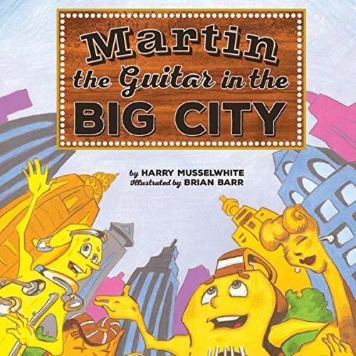 Martin the Guitar in the Big City Titelbild