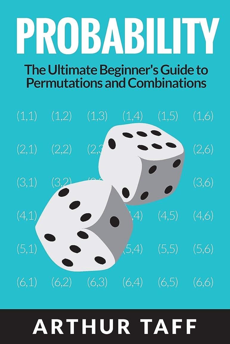 同化するカッター公爵Probability: The Ultimate Beginner's Guide to Permutations & Combinations