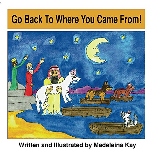 Go Back to Where You Came from! (The Adventures of Alba White...