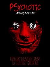 Psychotic!