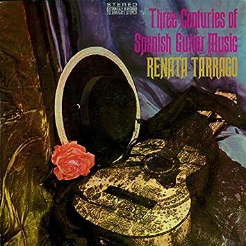 Three Centuries of Spanish Guitar Music (16 to 18th)