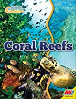 Coral Reefs (Aquatic Ecosystems)