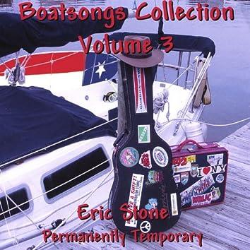 Boatsongs #3/ Permanently Temporary