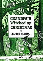 Grandpa's Witched Up Christmas (Feral Kids)
