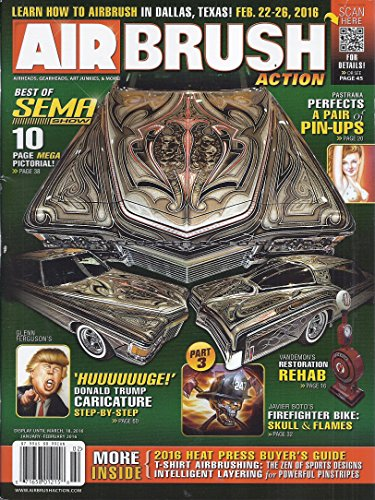 Air Brush Action Magazine (January/February 2016 - Best of Sema Show)