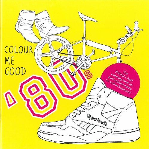 Colour Me Good 80s, Ages 12+, Paperback (24 pages)