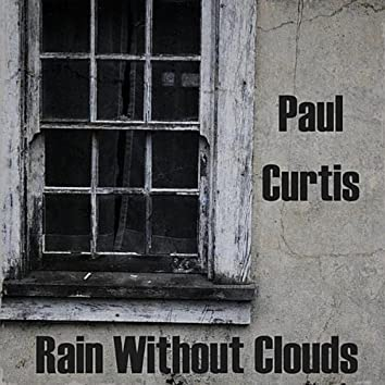 Rain Without Clouds