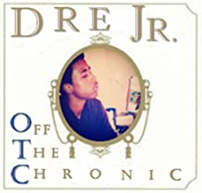 Off the Chronic [Explicit]
