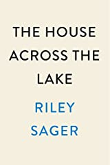 The House Across the Lake: A Novel (English Edition) eBook Kindle