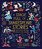 A Stage Full of Shakespeare Stories (World Full Of...)