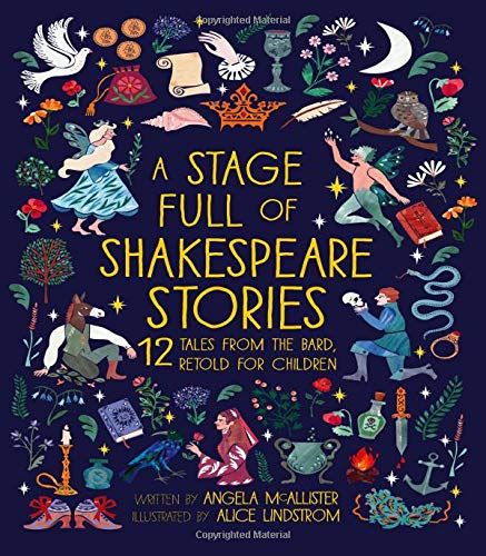 Compare Textbook Prices for A Stage Full of Shakespeare Stories  ISBN 9781786031150 by McAllister, Angela,Lindstrom, Alice
