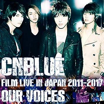 Live-FILM LIVE 2011-2017 -OUR VOICES-