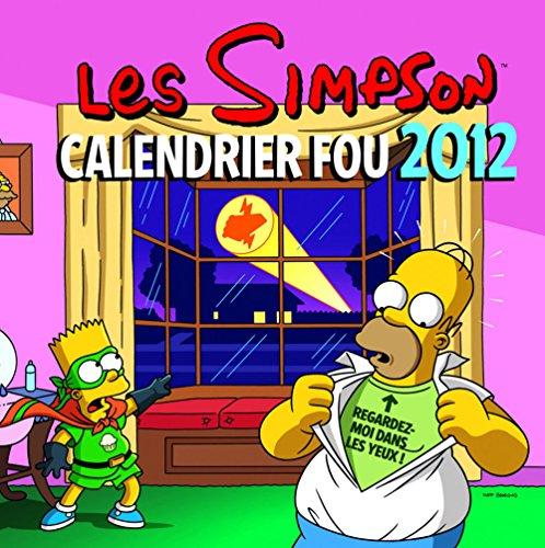Simpson Calendrier Fou 2012 (les)