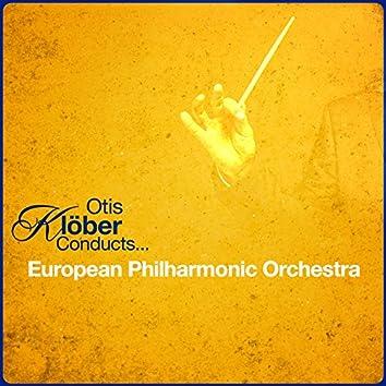 Otis Klöber Conducts... European Philharmonic Orchestra