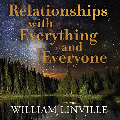 Relationships with Everything and Everyone audiobook cover art