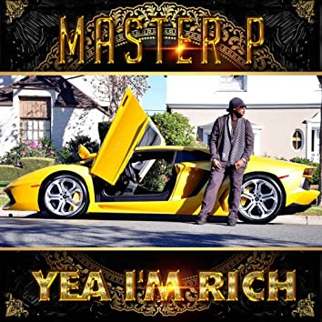 Yea I'm Rich (feat. Rome) - Single