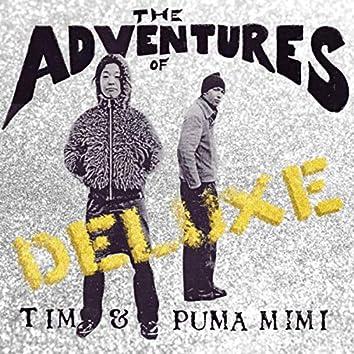 The Adventures of Tim & Puma Mimi (Deluxe)