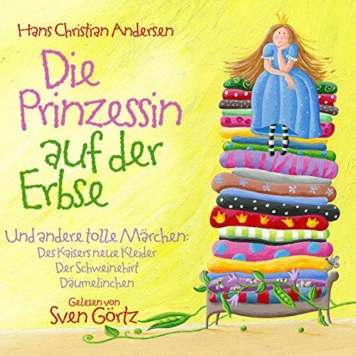 Die Prinzessin auf der Erbse und andere tolle Märchen Titelbild