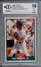1989 Score Rookie/Traded #100T Ken Griffey Jr. BCCG 10 9396956 RC Rookie Mariners
