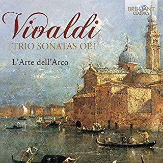Vivaldi: Trio Sonatas Op.1 By L'Arte dell'Arco ,Federico Guglielmo ,Vivaldi (Composer) (2015-03-16)