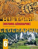 Histoire Géographie 6e en 1 volume - Livre élève - Edition 2009 de Vincent Adoumié