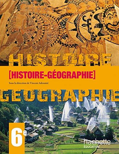 Histoire Géographie 6e en 1 volume